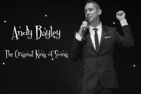 Andy Bayley The Original King of Swing