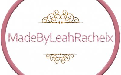 Made By Leah Rachel x