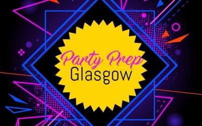 Party Prep Glasgow 1