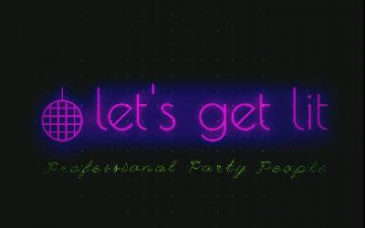 Let's Get Lit 1